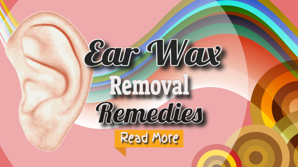 Earwax Remedy
